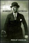 Osbert Sitwell - Philip Ziegler