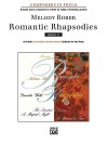 Romantic Rhapsodies, Bk 2: An Artistic Intermediate / Late Intermediate Collection for Solo Piano - Melody Bober