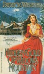 Hidden Gold of Widow's Mountain - Patricia Werner