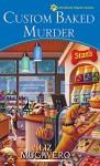 Custom Baked Murder (A Pawsitively Organic Mystery) - Liz Mugavero