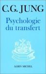 Psychologie du Transfert - C.G. Jung