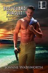 Bodyguard Pursuit (Bodyguards Book 2) - Joanne Wadsworth