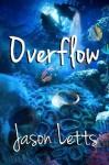 Overflow - Jason Letts