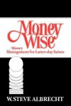 Money Wise - W. Steve Albrecht