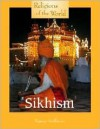 Religions of the World - Sikhism (Religions of the World) - Nancy Hoffman