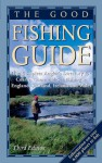 The Good Fishing Guide: The Complete Angler's Directory for Coarse, Game and Sea Fishing in England, Scotland, Ireland and Wales - D.A. Orton
