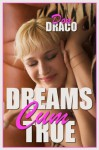 Dreams Cum True (BBW Erotic Romance) - Don Draco