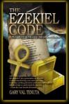 The Ezekial Code - Gary Val Tenuta