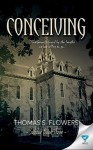 Conceiving (Subdue Book 3) - Thomas S Flowers