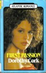 First Passion - Dorothy Cork