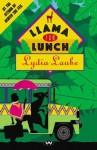 Llama for Lunch - Lydia Laube