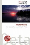 Prefontaine - Lambert M. Surhone, Mariam T. Tennoe, Susan F. Henssonow