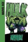 Hulk (Marvel Age): Mayhem! - Paul Benjamin