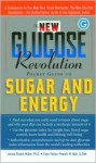 The New Glucose Revolution Pocket Guide to Sugar and Energy - Jennie Brand-Miller, Kaye Foster-Powell