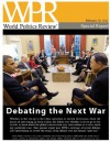 Debating the Next War (World Politics Review Special Reports) - Politics Review, World