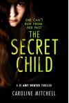 The Secret Child - Caroline Mitchell