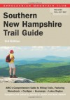 Southern New Hampshire Trail Guide, 3rd: AMC's Comprehensive Guide to Hiking Trails in Southern New Hampshire, including Monadnock, Cardigan, ... Club: Southern New Hampshire Trail Guide) - Gene Daniell, Gene Daniell