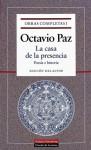 La casa de la presencia. Poesía e historia - Octavio Paz