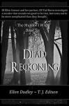 Dead Reckoning. (The Murder I Write. Book 6) - Ellen Dudley, T.J. Edison, G.W. Steen