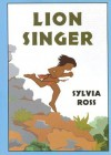 Lion Singer - Sylvia Ross