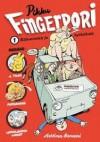 Pikku-Fingerpori 1: Kähmintää ja kytköksiä - Pertti Jarla, Tex Hänninen, Ari Kutila, Ulf Lundkvist, Harri Pystynen, Jukka Tilsa, Karstein Volle