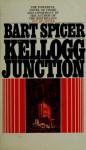 Kellogg Junction - Bart Spicer