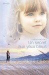 Un Secret aux Yeux Bleus - Lauren Nichols