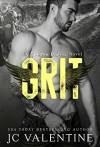 GRIT: A Spartan Riders Novel - J.C. Valentine, M. Carroll