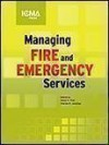 Managing Fire and Rescue Services (Municipal Management Series) - Dennis Compton