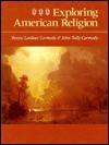 Exploring American Religion - Denise Lardner Carmody, John Tully Carmody