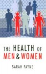 The Health of Men and Women - Sarah Payne