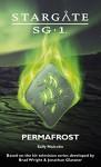 STARGATE SG-1: Permafrost: A novella (SGX-02) - Sally Malcolm