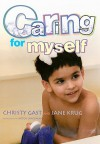 Caring for Myself: A Social Skills Storybook - Christy Gast, Jane Krug