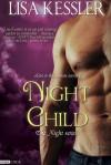 Night Child - Lisa Kessler