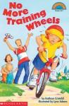 No More Training Wheels - Kathryn Cristaldi, Lynn Adams