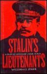Stalin's Lieutenants: A Study of Command Under Duress - William J. Spahr