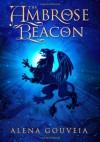 The Ambrose Beacon - Alena Gouveia