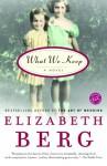 What We Keep - Elizabeth Berg