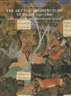 The Art and Architecture of Islam, 1250-1800 - Sheila S. Blair, Jonathan Bloom