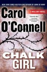 The Chalk Girl - Carol O'Connell