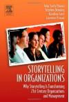 Storytelling in Organizations - John Seely Brown, Laurence Prusak, Stephen Denning, Katalina Groh