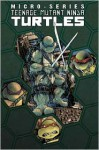 Teenage Mutant Ninja Turtles: Micro Series Volume 1 - Brian Lynch