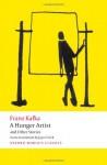 A Hunger Artist and Other Stories - Franz Kafka, Ritchie Robertson, Joyce Crick