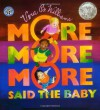 More More More Said the Baby - Vera B. Williams