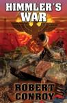 Himmler's War - Robert Conroy