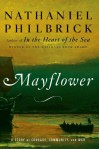 Mayflower: A Story of Courage, Community, and War - Nathaniel Philbrick