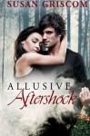Allusive Aftershock - Susan Griscom