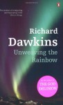 Unweaving the Rainbow - Richard Dawkins