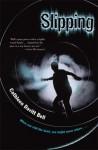 Slipping - Cathleen Davitt Bell