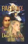 Fire Dance - Delle Jacobs
